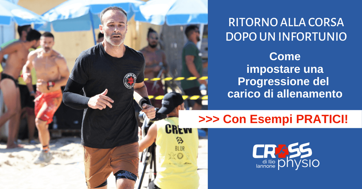Ritorno alla corsa dopo un infortunio: come impostare una corretta progressione del carico di allenamento
