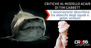 Critiche al modello ACWR di Tim Gabbett: l'associazione descrittiva tra attacchi degli squali e gelati venduti