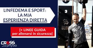 Linfedema e Sport: la mia esperienza diretta
